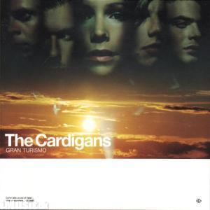 The Cardigans - Grand Turismo
