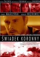 plakat do filmu Świadek koronny (2007)