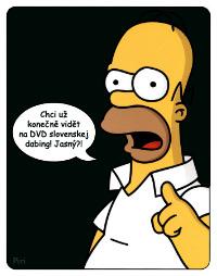 Chci uz konecne na DVD slovenskej dabing! Jasny?!