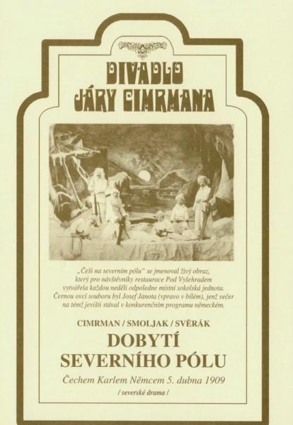 Dobytí severního pólu Čechem Karlem Němcem 5.dubna 1909: Severské drama