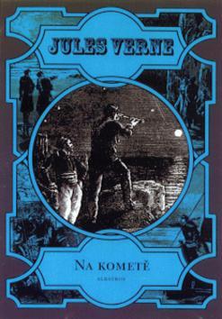 Na kometě - Jules Verne