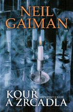 Kouř a zrcadla - Neil Gaiman