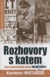 Rozhovory s katem (Kazimierz Moczarski)