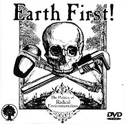 Earth First! - The Politics of Radical Environmentalism