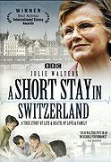 Short Stay in Switzerland