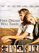 Have Dreams Will Travel (2007)