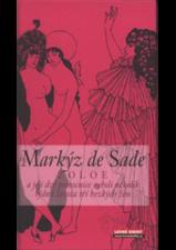 Markýz de Sade - Zoloe a její dvě pomocnice...