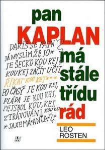Leo Rosten - Pak Kaplan má stále třídu rád