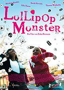 Lollipop Monster, 2011