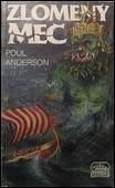 Poul Anderson - Zlomený meč