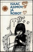Isaac Asimov - Já robot