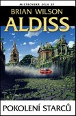 Brian Wilson Aldiss - Pokolení starců