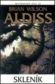 Brian Wilson Aldiss - Skleník