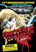 Don't Go in the Woods... Alone! (1981)