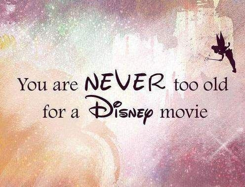 You are never too old for a Disney movie