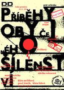 Příběhy obyčejného šílenství (divadlo) (2009)