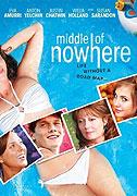 Uprostřed nicoty _ Middle of Nowhere (2008)