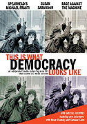 This Is What Democracy Looks Like (2000)