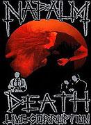Napalm Death - Live Corruption