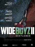 Wide Boyz II (2014)