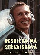 Poster k filmu        Vesničko má středisková