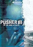 Poster k filmu        Pusher 3