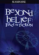 Poster k filmu        Beyond Belief: Fact or Fiction (TV seriál)