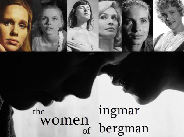 The women of Ingmar Bergman