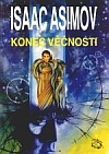 Isaac Asimov - Konec věčnosti