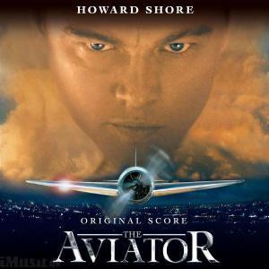 Howard Shore - The Aviator