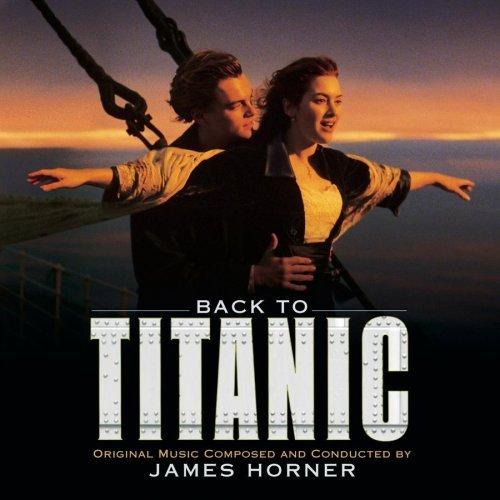 James Horner - Back to Titanic