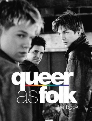 Queer as Foolk (2000-2005)