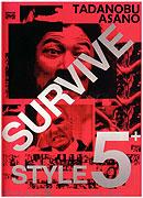 Survive Style 5