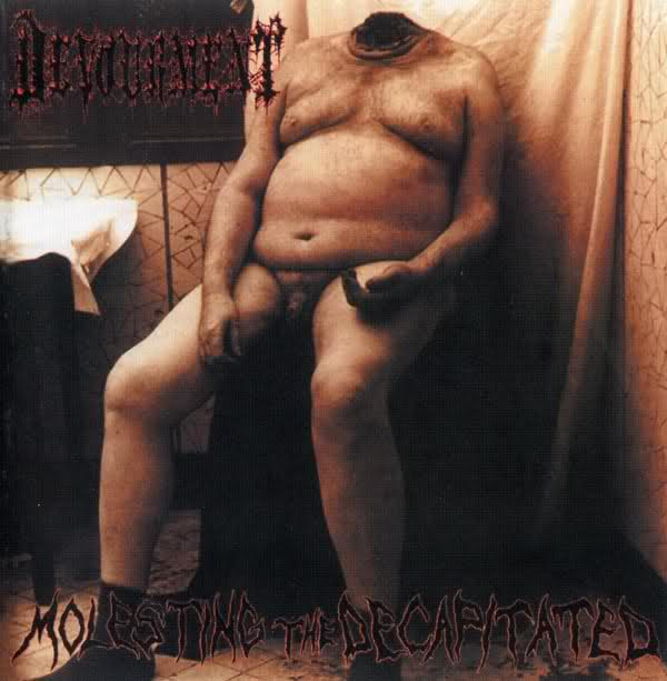 Devourment - Molesting the Decapitated