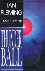 Ian Fleming - Thunderball