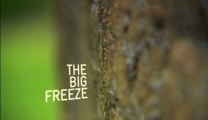 3. díl The Big Freeze