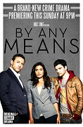 By Any Means (TV seriál)