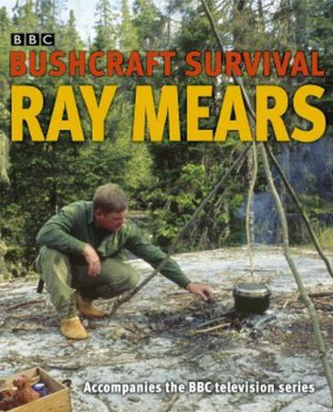 Ray Mears - Bushcraft
