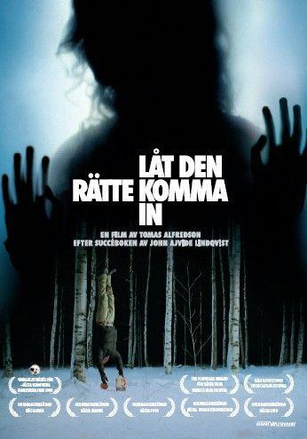 Låt den rätte komma in - Let the Right One In