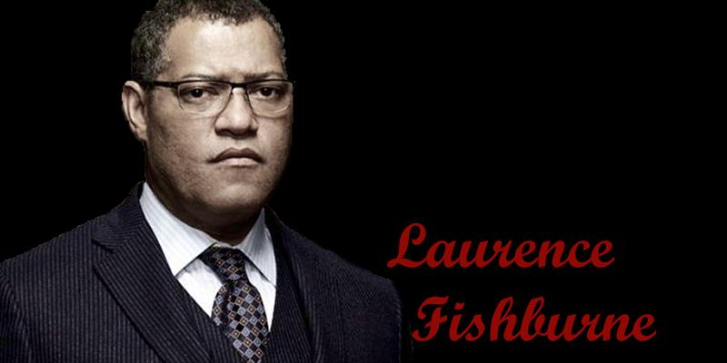 Laurence Fishburne