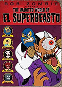 Poster k filmu        Haunted World of El Superbeasto, The