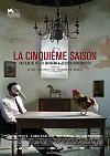 La Cinquiéme saison /Pátá sezona