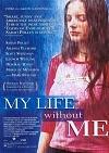 My Life Without Me/Můj život beze mne