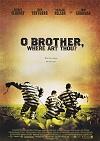 O Brother, Where Art Thou?/Bratříčku, kde jsi?