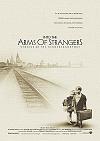 Into the Arms of Strangers/Do cizí náruče