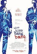 Poster k filmu        Kiss Kiss Bang Bang