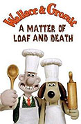 Wallace and Gromit in 'A Matter of Loaf and Death