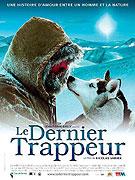 Le Dernier trappeur / The Last trapper (2004)