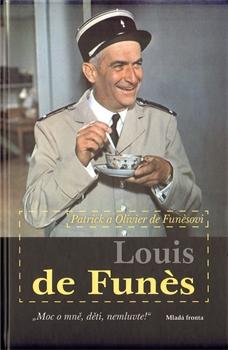Louis de Funès: Moc o mně, děti, nemluvte!