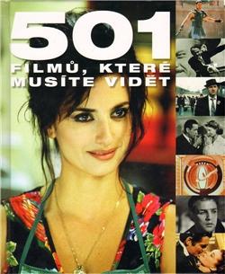 501 filmů, které musíte vidět - R. Bergan, R. Hill, A. B. Lloyd